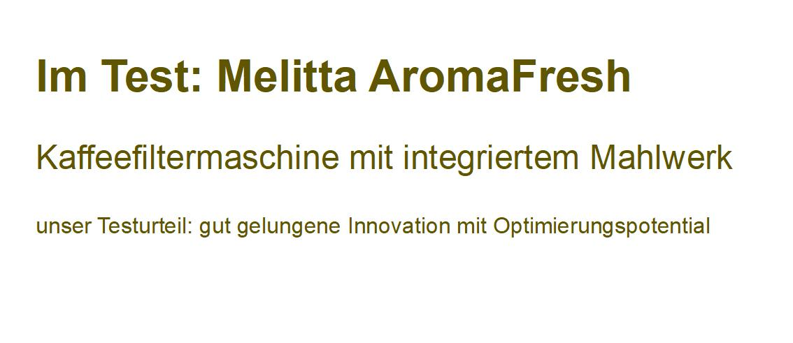 im Test: Melitta AromaFresh