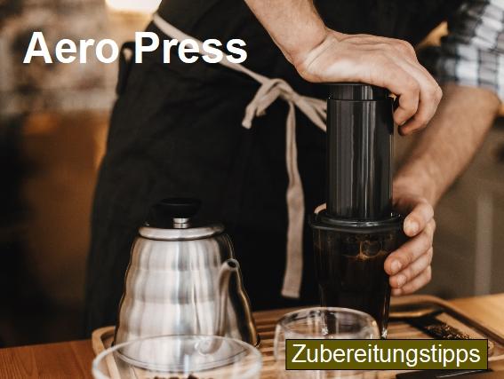 Zubereitungstipps für die Kaffeezubereitung mit einer Aero Press