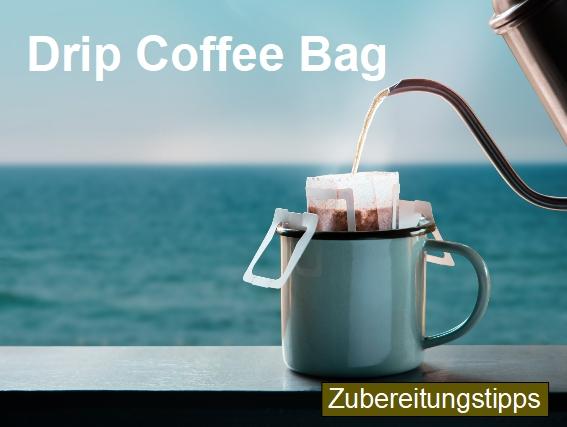 Zubereitungstipps für die Kaffeezubereitung Drip Coffee Bag