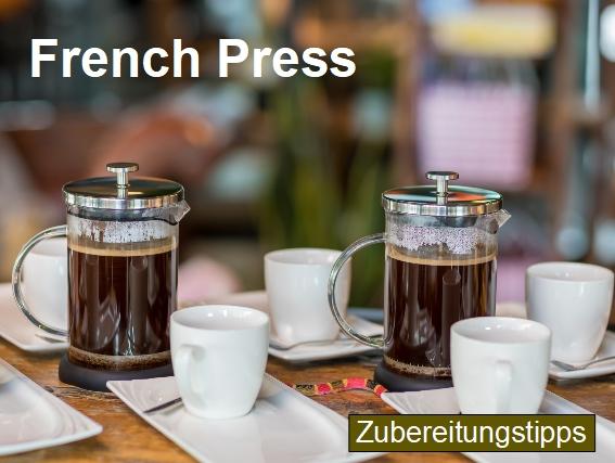 Zubereitungstipps für die Kaffeezubereitung mit einer French Press