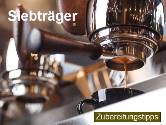 Zubereitungstipps für die Kaffeezubereitung mit einem Siebträger