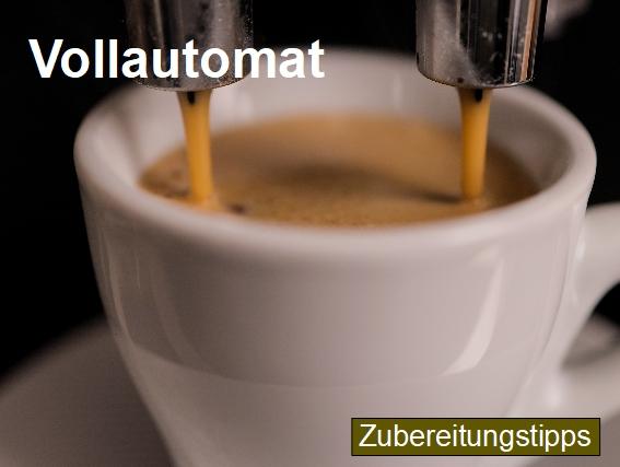 Zubereitungstipps für die Kaffeezubereitung mit einem Kaffeevollautomat